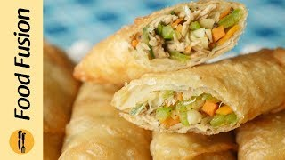 Chicken Spring Rolls Recipe by Food Fusion (Ramzan Special Recipe)