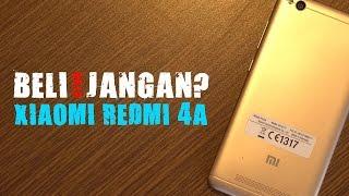 Alasan kenapa HARUS Dan JANGAN Beli Xiaomi Redmi 4A