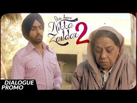 Dialogue Promo - Nikka Zaildar 2 | Ammy Virk | 22.09.2017 | Latest Punjabi Movie 2017 | Lokdhun - Movie7.Online