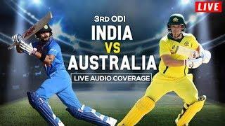 LIVE: Ind vs Aus 3rd ODI   Australia Innings   Live Scores, Audio Updates & Analysis