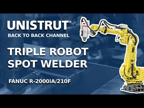 Unistrut installed high-speed Triple Robots to enhance the spot welding process for our Back to Back Channel!