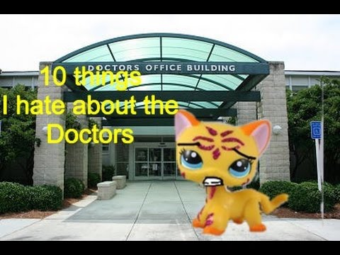 LPS: 10 things I hate about the doctor