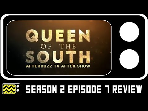 Queen Of the South Season 2 Episode 7 Review & After Show | AfterBuzz TV