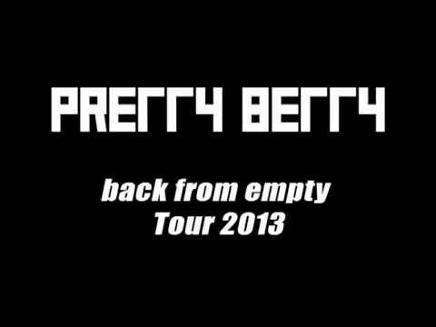 PRETTY BETTY - back from empty - Tour 2013 Trailer
