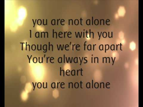 Michael Jackson - You Are Not Alone. (Lyrics).