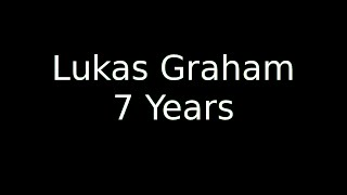 Video 7 Years Old Lukas Graham | LyricOFFICIAL MP3, 3GP, MP4, WEBM, AVI, FLV Juni 2018