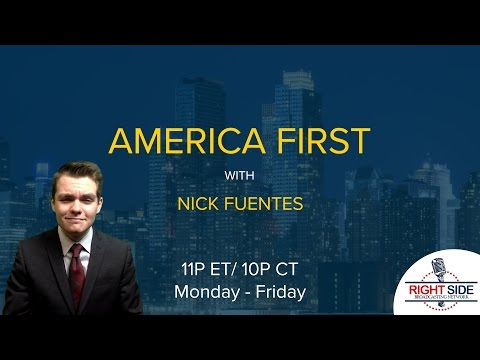 LIVE: America First with Nicholas J. Fuentes 3/30/17