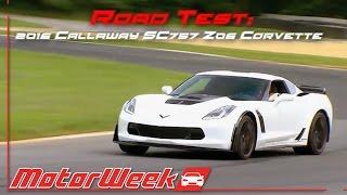 Callaway Corvette Z06 SC757 Road Test