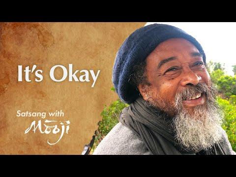 Mooji Video: It's okay to be okay
