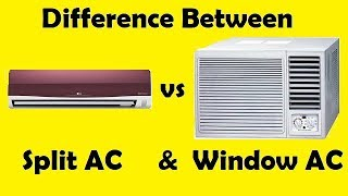 Download Video Difference between Split AC & Window AC MP3 3GP MP4