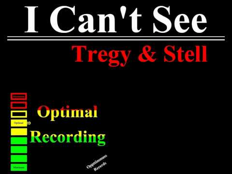 Tregy & Stell - I Can't See (Prod. Stell)