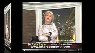 Dr.Azita Sayanwww.EmbraceGrowth.com001 (310) 460 2600