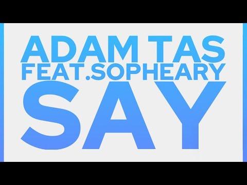 Adam Tas feat. Sopheary – Say (Yuri Kane Remix) @ Tiesto's ClubLife#167