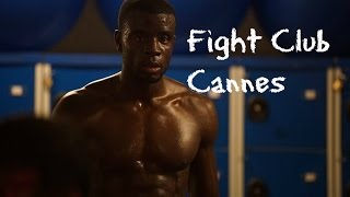 Fight Club Cannes with Aydin Tuncay
