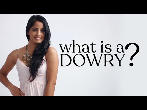 What Is A Dowry?