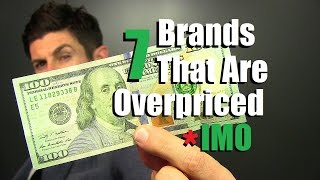 Video 7 Clothing Brands That Are Overpriced IMO | Don't Waste Your Money IMO MP3, 3GP, MP4, WEBM, AVI, FLV September 2018