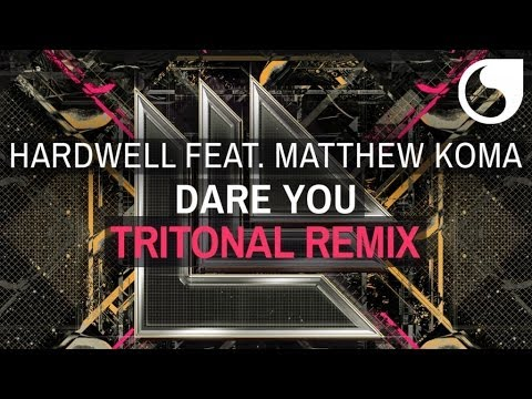 Hardwell feat. Matthew Koma - Dare You (Tritonal Remix)