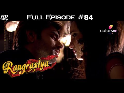 Rangrasiya - Full Episode 84 - With English Subtitles
