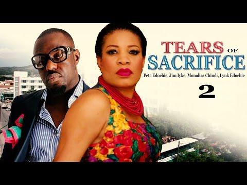 Tears of Sacrifice 2   -  Nigerian Nollywood Movie