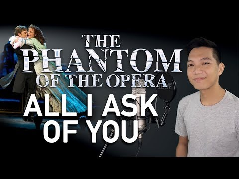 All I Ask Of You (Raoul Part Only - Instrumental) - Phantom Of The Opera