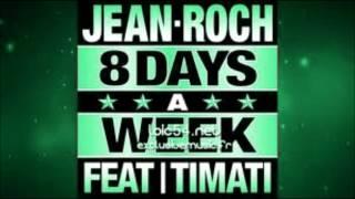 Timati feat. Jean Roch - 8 Days a Week