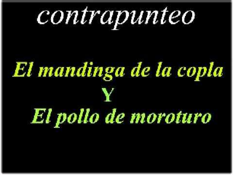 EL MANDINGA DE LA COPLA Y  EL POLLO DE MOROTURO CONTRAPUNTEO