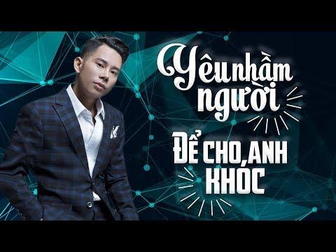 Lê Bảo Bình Remix 2018 - Để Cho Anh Khóc, Em Thật Là Ngốc, Người Phản Bội - Nonstop Việt Mix - Thời lượng: 52:22.