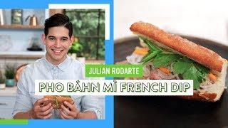 Pho Bánh Mì French Dip | Julian Rodarte by Tastemade