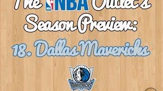 The NBA Outlet's Preview Series: 18. Dallas Mavericks