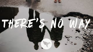 Lauv - There's No Way (Lyrics) Alle Farben Remix, ft. Julia Michaels
