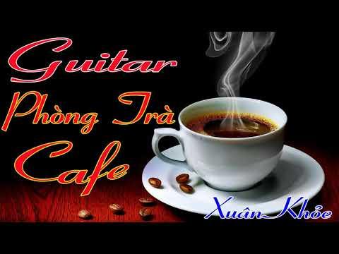 Nhạc Phòng Trà 2018 | Nhạc Cho Quán Cafe | Hòa Tấu Guitar Ngọt Ngào | - Thời lượng: 1:28:24.