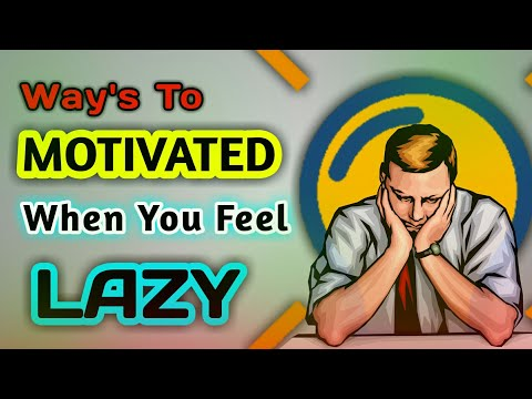 6 Quick Ways To Get Motivated - When You Feel Lazy | Overcome Laziness Moment | Motivation Minute
