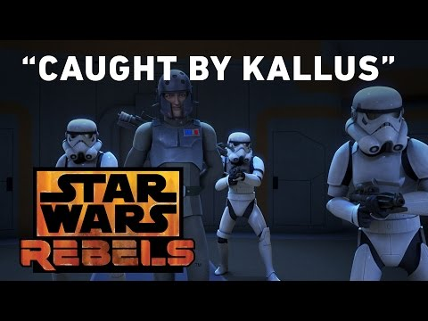 Star Wars Rebels 1.11 (Clip 'Caught by Kallus')