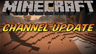 Minecraft Channel Update - Team Crafted&Important Channel Topics!