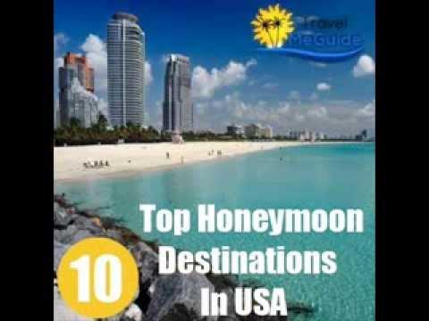 Top 10 Honeymoon Destinations In USA