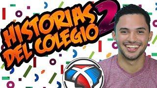 Historias del Colegio Vol. 2