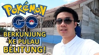 Belitung Indonesia  city photos : Main Pokemon di Belitung! - Pokemon GO VLOG (Indonesia)