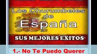 LOS CHURUMBELES DE ESPAÑA - EXITOS ORIGINALES