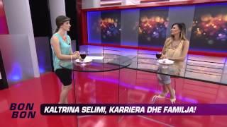 Kaltrina Selimi, Kariera Dhe Familja! 08.08.2013