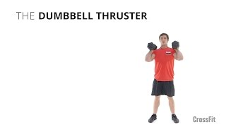 The Dumbbell Thruster