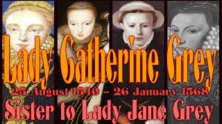 Nonton Lady Catherine Grey Sister To Lady Jane Grey 1540   1568 Film Subtitle Indonesia Streaming Movie Download