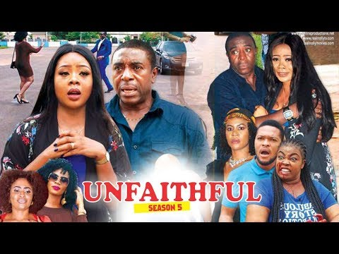 UNFAITHFUL 5 - 2018 LATEST NIGERIAN NOLLYWOOD MOVIES