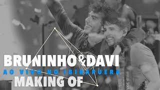 """Making Of - DVD Bruninho & Davi Ao Vivo no IbirapueraO nosso novo DVD """"Bruninho e Davi Ao Vivo no Ibirapuera"""" já está à venda em todo o BrasilGaranta já o seu: acesse.vc/v2/a7f5ee46Cj2 Disponível nas plataformas digitais: http://SMB.lnk.to/BeDAoVivoNoIbirapueraSiga Bruninho & Davi nas redes sociais:Site oficial: http://www.bruninhoedavi.com.brFacebook: http://www.facebook.com/bruninhoedaviTwitter: http://twitter.com/bruninhoedaviInstagram: http://instagram.com/bruninhoedaviVEVO: http://www.youtube.com/BruninhoeDaviVEVO"""