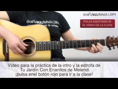 Melendi acordes videos videos relacionados con melendi for Tu jardin con enanitos acordes