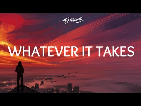 Imagine Dragons - Whatever It Takes (Lyrics / Lyric Video) (видео)