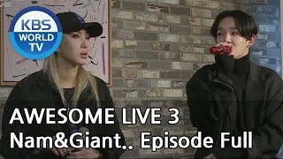 [AWESOME LIVE 3] Tae Hyun Nam&Giant Pink Episode Full