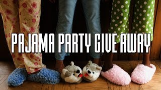 The Pajama Party Giveaway - 8/11/17 by Primo Kush