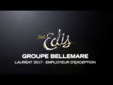 Gala Edis 2017 | Employeur d'exception - Groupe Bellemare