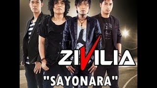Video [KARAOKE VERSION] Zivilia-Sayonara + LIRIK HD MP3, 3GP, MP4, WEBM, AVI, FLV April 2018