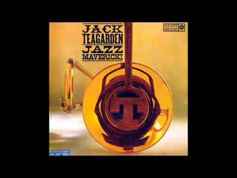 Jack Teagarden – Jazz Maverick (Full Album)